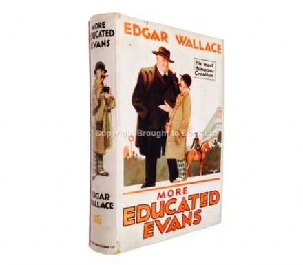 More Educated Evans by Edgar Wallace First Edition Websters September 1926